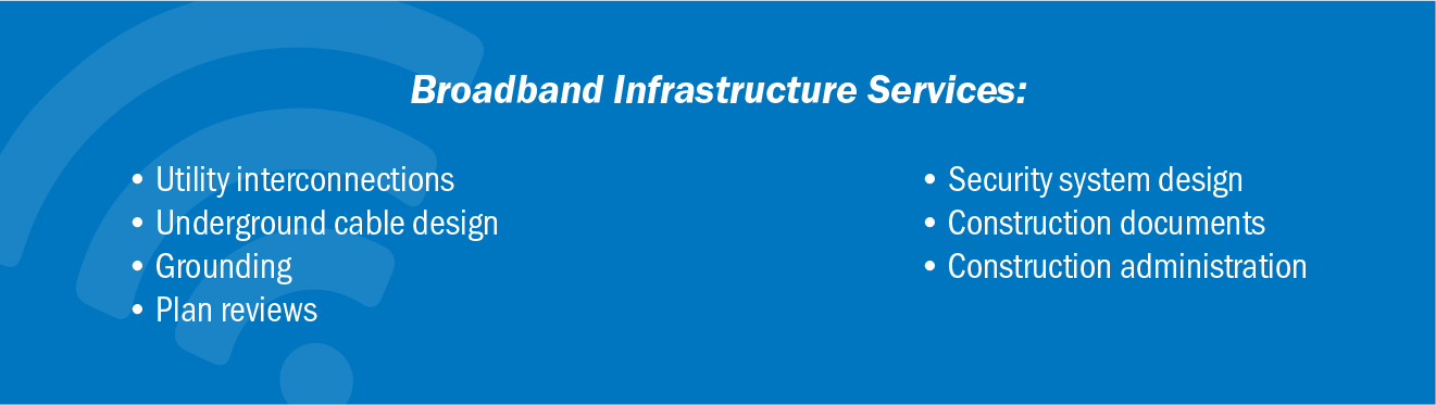 Broadband Infrastructure Services